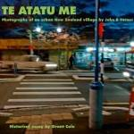 Te Atatu Me: Photographs of an urban New Zealand village by John B Turner